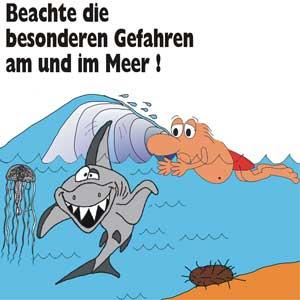 Beachte die besonderen Gefahren am und im Meer!